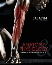 Anatomy and Physiology : A Unity of Form and Function by Kenneth Saladin...