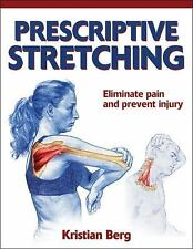 Prescriptive Stretching by Berg, Kristian