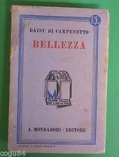 """Daisy Di Carpenetto - Bellezza - Edizione Mondadori 1928 - """"I Libri azzurri"""""""