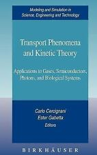 Transport Phenomena and Kinetic Theory: Applications to Gases, Semicon-ExLibrary