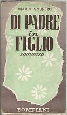 Mario Sobrero DI PADRE IN FIGLIO Bompiani 1941 seconda edizione