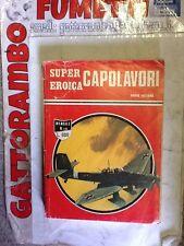 Super Eroica Capolavori N.132 - Ed. Dardo Buono