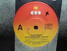 "Loverboy ""The Kid Is Hot Tonite"" Great Oz 7"""
