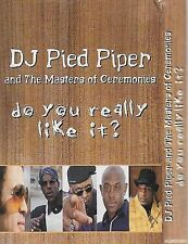 DJ Pied Piper Masters Of Ceremonies Do You Really Like It CASSETTE SINGLE GARAG