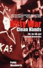 Dirty War, Clean Hands: ETA, the GAL and Spanish Democracy, Second Edition