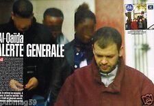Coupure de presse 2002 (8 pages) Al Qaida alerte Génerale