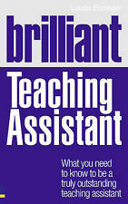 Brilliant Teaching Assistant ( By Louise Brunham) Paperback NEW BOOK