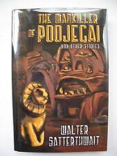 Walter Satterthwait - THE MANKILLER OF POOJEGAI (2007) – Detective Short Stories