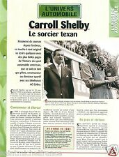Carroll Shelby Pilote AC Cobra Ford Mustang Shelby GT 350 USA Car FICHE FRANCE