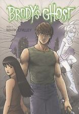 Brody's Ghost Volume 4 by Mark Crilley (2013, Paperback)