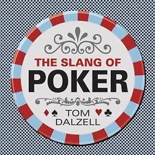 The Slang of Poker (Dover Children's Activity Books), Dalzell, Tom, Good Book