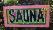 SAUNA TROPICALTIKI HUT HOT TUB BAR BEACH POOL COLORFUL PATIO PLAQUE SIGN