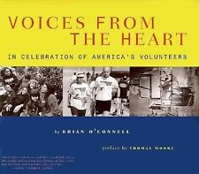 Voices from the Heart: In Celebration of America's Volunteers O'Connell, Brian