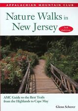 Nature Walks in New Jersey, 2nd: AMC Guide to the Best Trails from the Highlands