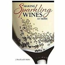 Making Sparkling Wines at Home by D. Hebbs and J. Restall (2012, Paperback)