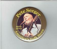 2014 pin PETE SEEGER  pinback FOLKSINGER Folk Music PEACE CIVIL RIGHTS Activist
