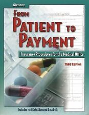 From Patient to Payment: Insurance Procedures for the Medical Office, Student Te