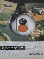 9/90 PUB THOMSON CSF TV/IR LASER DESIGNATION POD MIRAGE 2000 FIGHTER ORIGINAL AD