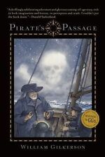 PIRATE'S PASSAGE [9781611802474] - WILLIAM GILKERSON (PAPERBACK) NEW
