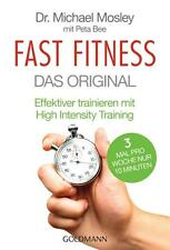 Fast Fitness: Das Original - Michael Mosley - UNGELESEN