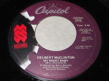 Delbert McClinton: My Sweet Baby / Giving It Up For Your Love 45