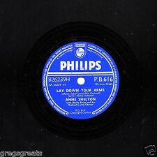 60th 1956 UK#1 ANNE SHELTON 78  LAY DOWN YOUR ARMS / DAYDREAMS PHILIPS PB 616 E-