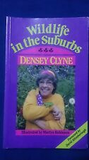 Wildlife in the Suburbs by Densey Clyne