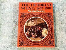 THE VICTORIAN SCENE 1837-1901 NICHOLAS BENTLEY 1971 Picture Book 1837 - 1901 EX.