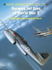 German Jet Aces of WWII Osprey Publishing Aircraft of Aces Vol. 17 Very Good