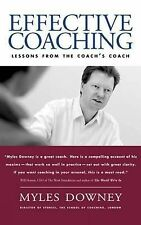 Effective Coaching: Lessons from the Coach's Coach by Myles Downey (Paperback, …