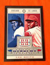 "2013 Hometown Heroes BLACK SP LEE SMITH ""Rivalry"" Cubs/Cardinals #R14 Panini"