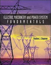 Electric Machinery and Power System Fundamentals by Stephen J. Chapman (2001,...