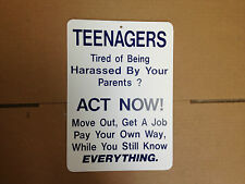 Teenagers Tired Of Being Harassed Funny Gift PVC Street Sign Bar Man Cave 8.5*12