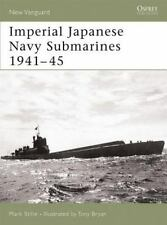 IMPERIAL JAPANESE NAVY SUBMARINES 1941-45 - NEW PAPERBACK BOOK