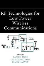 RF Technologies for Low–Power Wireless Communications, Tatsuo Itoh