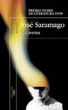 La Caverna (Biblioteca Jose Saramago) (Spanish Edition)