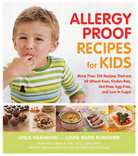 Allergy-proof Recipes for Kids: More Than 150 Recipes That are Wheat-free,...