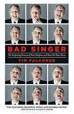 Bad Singer: The Surprising Science of Tone Deafness and How We Hear Mu-ExLibrary