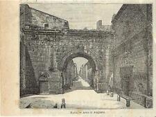 Stampa antica FANO veduta Arco di Augusto Pesaro Marche 1897 Old antique print