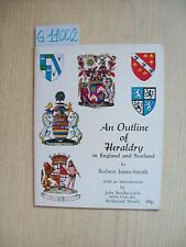 R. INNES-SMITH - AN OUTLINE OF HERALDRY IN ENGLAND AND SCOTLAND - PILGRIM PRESS