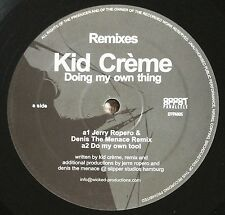 """KID CREME - DOING MY OWN THING, A 3-TRACK FRENCH 12"""" VINYL, EFFPA005 (2004)"""