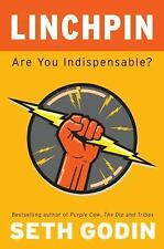 Linchpin: Are You Indispensable? Godin, Seth