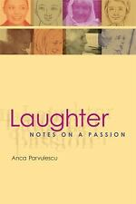 Laughter: Notes on a Passion (Short Circuits)
