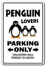 PENGUIN LOVERS Parking Sign gag novelty gift funny zoo animal artic bird