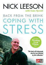 Back from the Brink: Coping with Stress by Ivan Tyrrell, Nick Leeson...