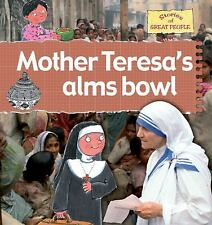 Mother Teresa's Alms Bowl (Stories of Great People (Hardcover))-ExLibrary