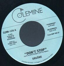 """Rare First Issue Modern Soul - Orgone - Don't Stop -  Colemine 7"""" Single"""