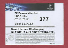 Orig.Ticket  Champions League 12/13   BAYERN MÜNCHEN - LOSC LILLE  A !!  SELTEN