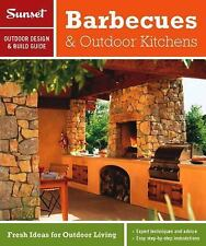 Sunset Outdoor Design & Build: Barbecues & Outdoor Kitchens: Fresh Ideas for Out