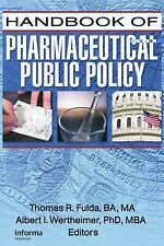 Handbook of Pharmaceutical Public Policy (Pharmaceutical Health Policy), , Good
